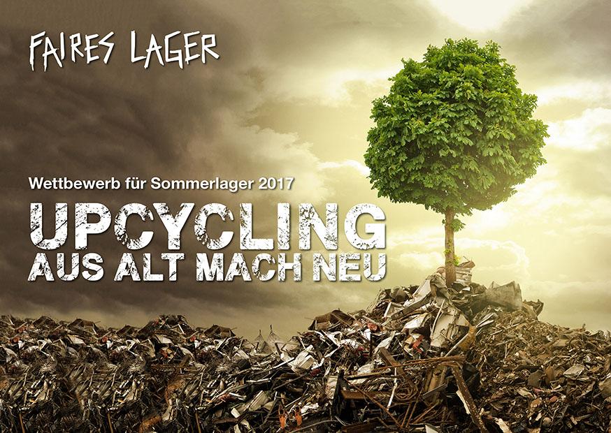 Wettbewerb für Sommerlager 2017 aus alt mach neu Upcycling