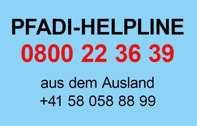 PFADI-HELPLINE: 0800 22 36 39 und aus dem AUSLAND: +41 58 058 88 99
